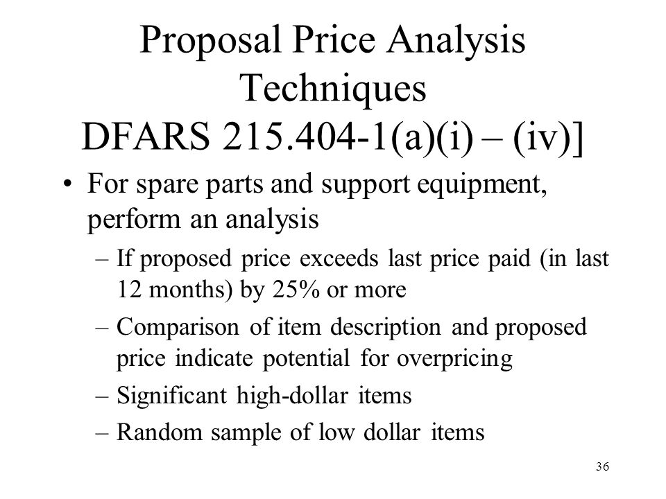 Proposal Price Analysis Techniques DFARS 215.404-1(a)(i) – (iv)]